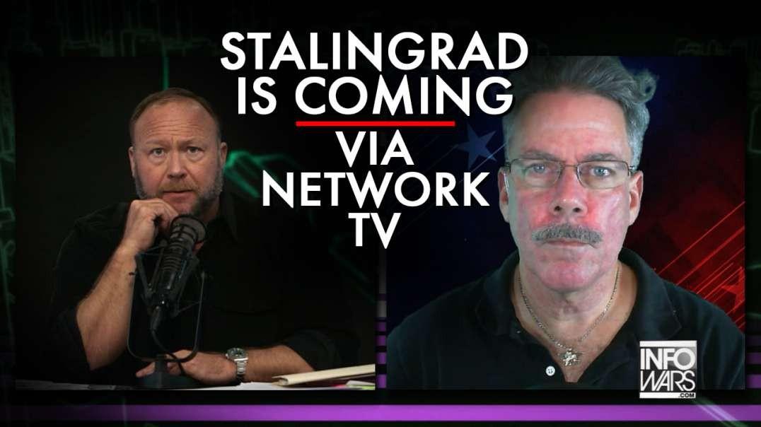 Matt Bracken: Stalingrad Is Coming Via Network TV
