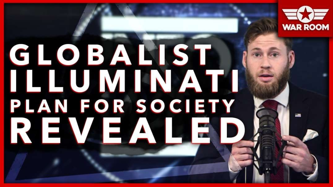 The Globalist Illuminati Plan For Society Revealed!