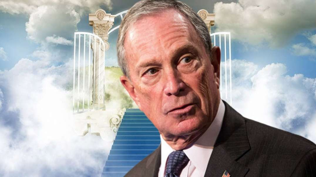 Bloomberg Thinks He's God But His Ego Is Bigger Than Heaven