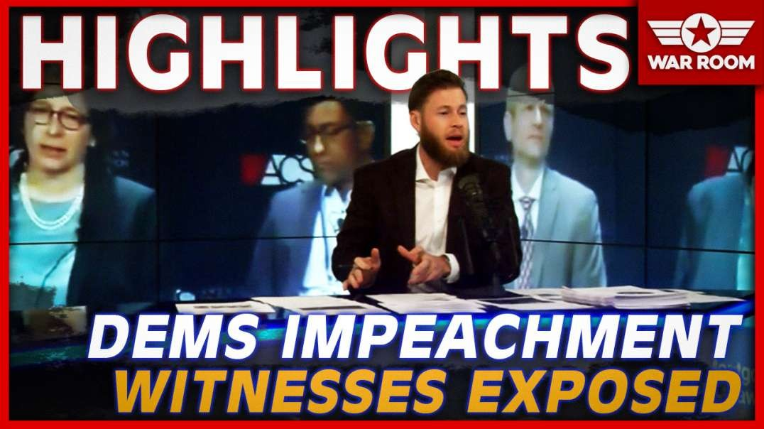 Highlights: Democrat Impeachment Witnesses Exposed For The Liars And Frauds That They Are
