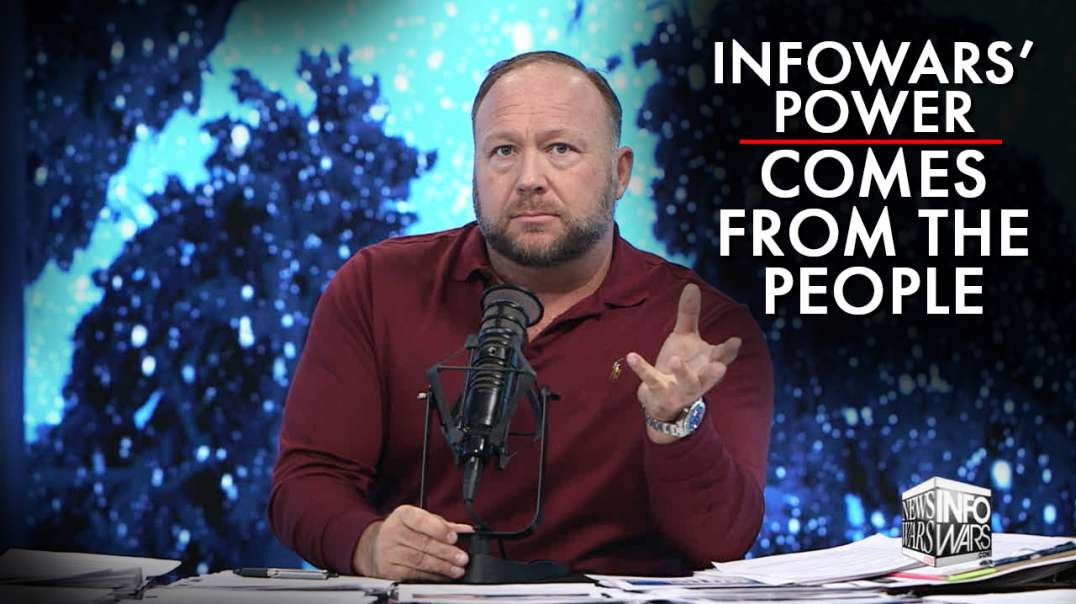 Infowars' Power Comes From Genuine Grassroots People