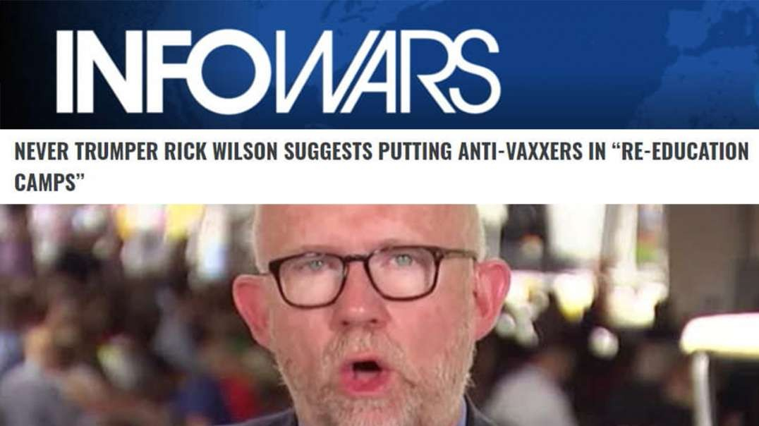 Never Trumper Calls To Put Anti-Vaxxers In Concentration Camps