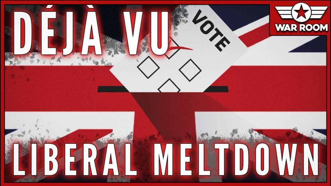 Déjà Vu In UK As Liberals Meltdown Over Election Results