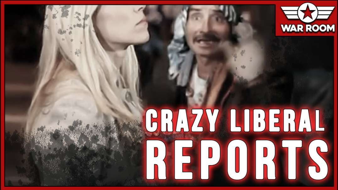 The Absolute Craziest Liberal Reports From Over The Christmas Holiday