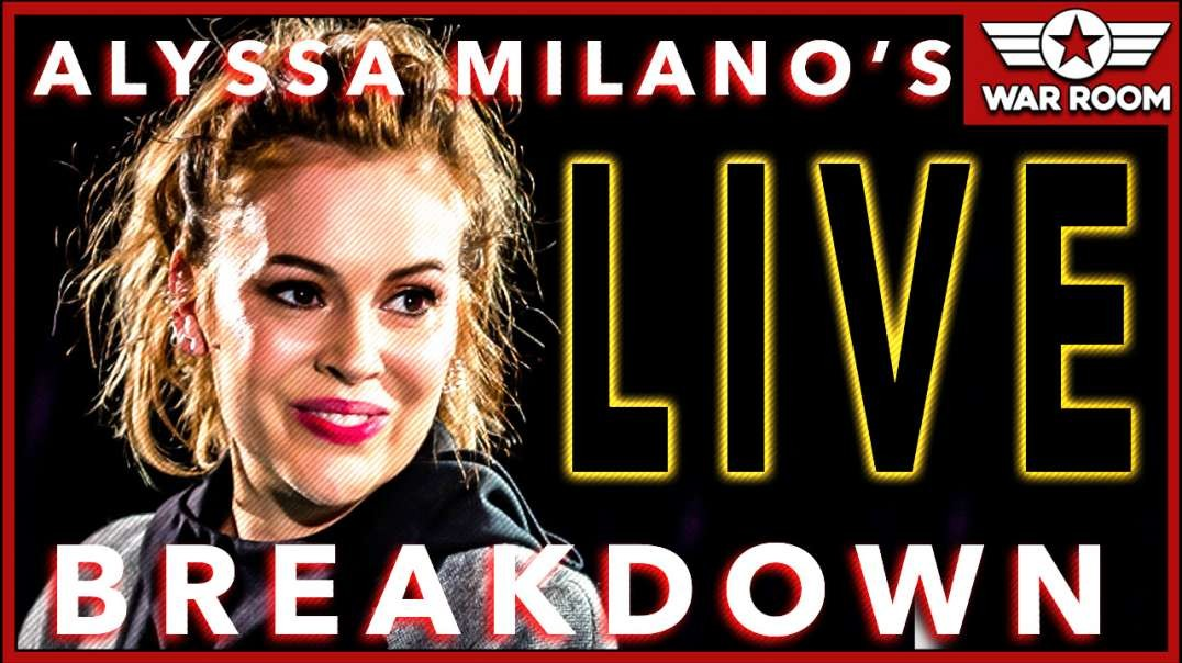 Alyssa Milano Has A Psychotic Breakdown During Livestream