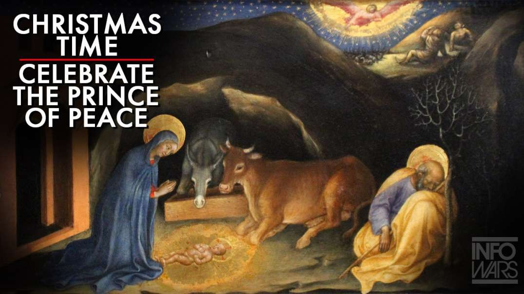 Christmas Time, Time To Celebrate The Prince Of Peace