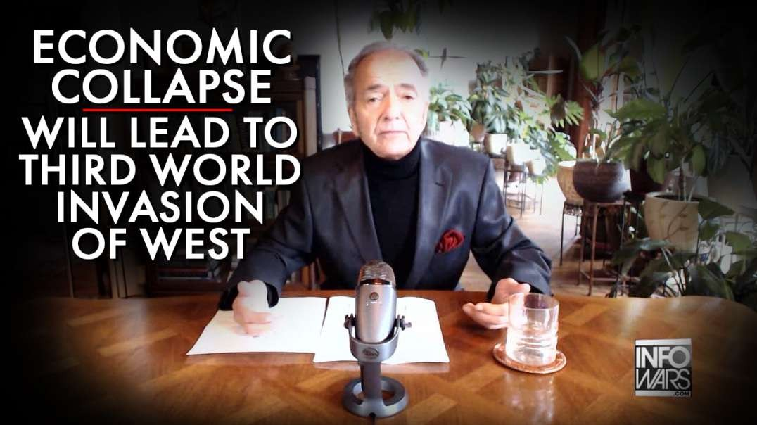 Global Econ Collapse Will Lead To Third World Invasion Of The West
