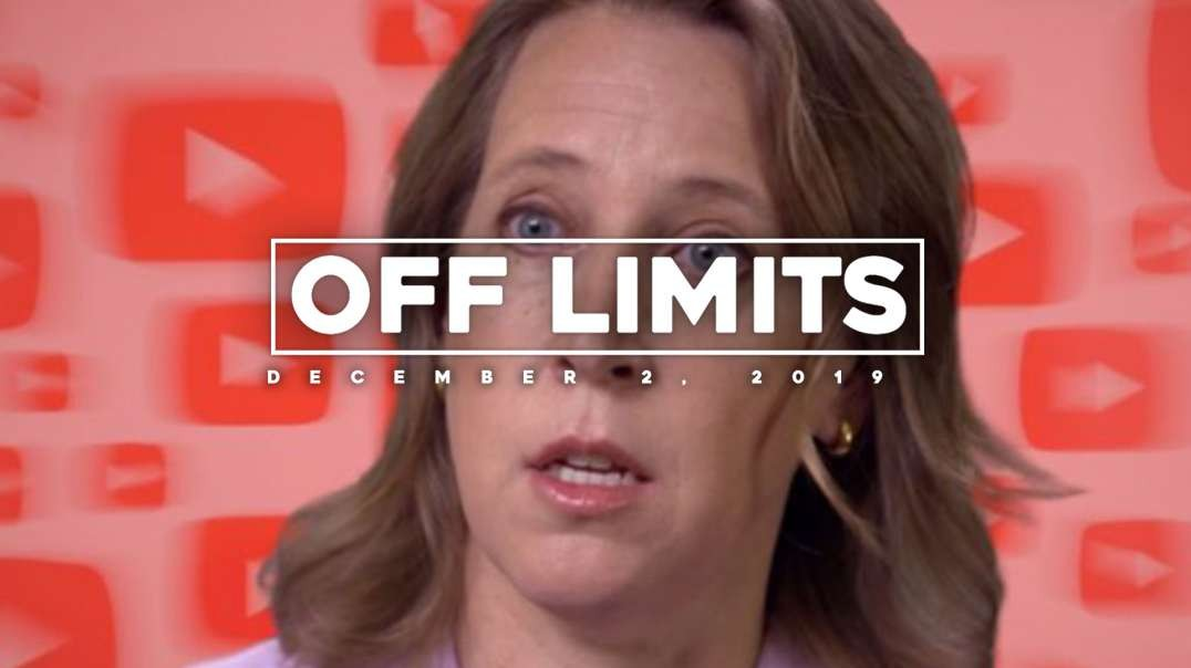 2019.12.02 - OFF LIMITS NEWS – 300+ Trump Ads Banned By YouTube