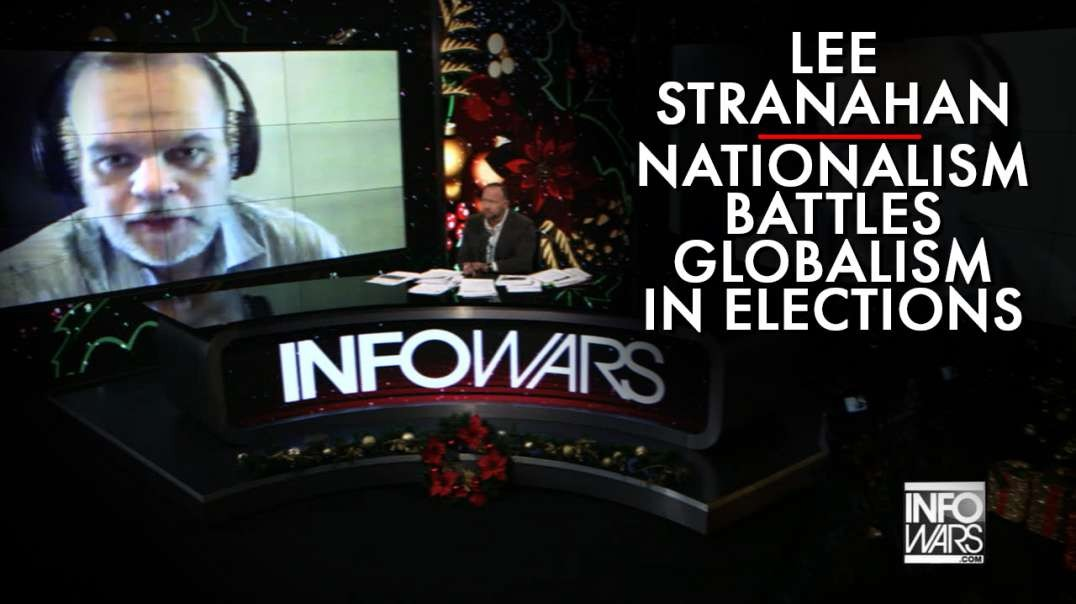 Lee Stranahan: Nationalism Battles Globalism In US & UK Elections