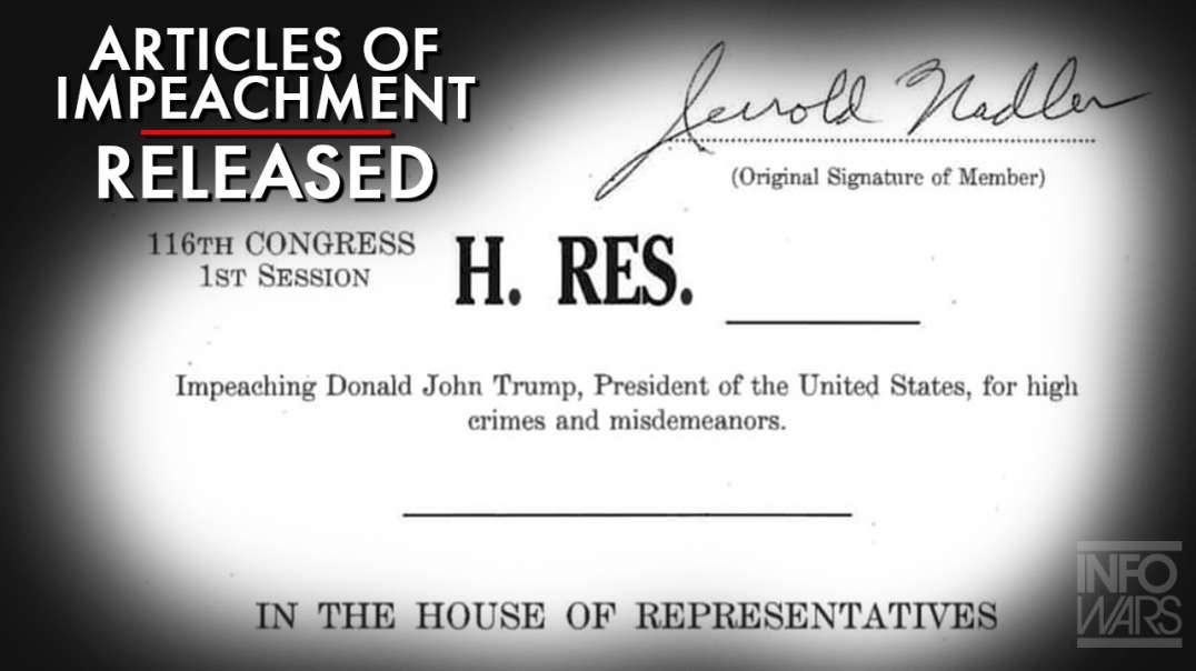 Two Articles Of Impeachment Have Been Released