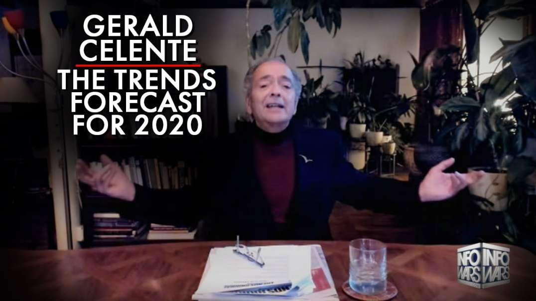 Gerald Celente: The Trends Forecast For 2020