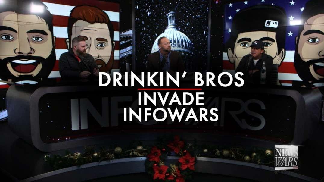 Warning! Drinkin' Bros Invade Infowars