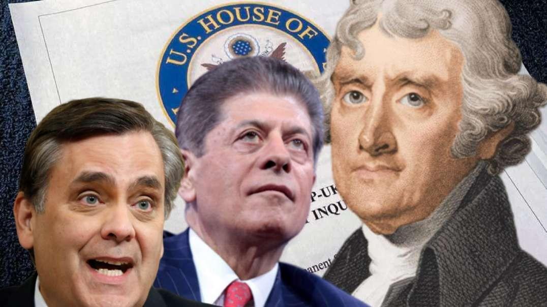 Turley, Judge Napolitano & Thomas Jefferson — Who's Right?