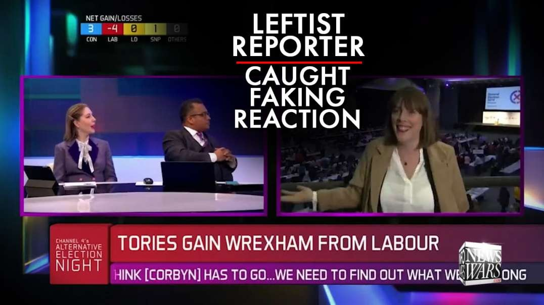 Leftist Reporter Caught Faking Reaction To U.K. Election