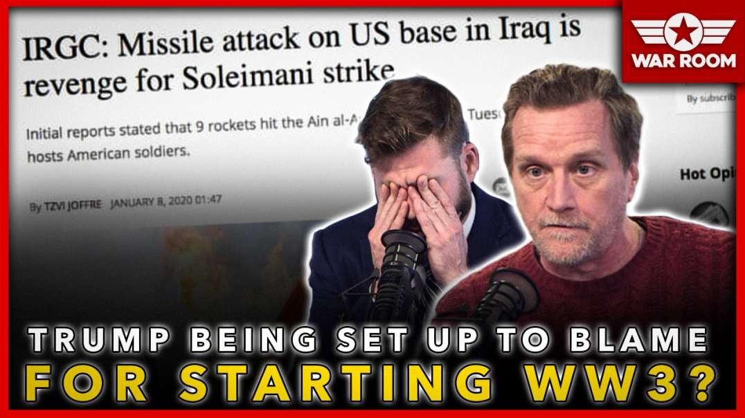 Is Trump Being Setup To Be Blamed For Starting WW3?
