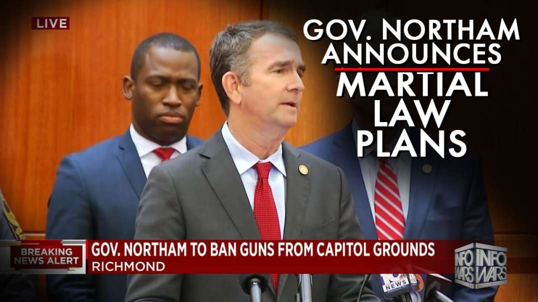 It's Official, Gov. Northam Announces Martial Law Plans
