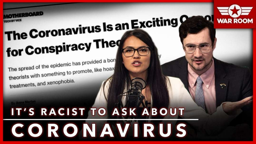 It's Racist To Ask Questions About The Coronavirus