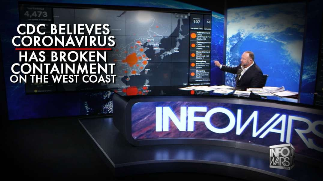 EXCLUSIVE! CDC Believes Coronavirus Has Broken Containment On The West Coast