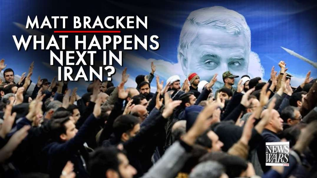 Matt Bracken Analysis Of The Soleimani Hit, What Happens Next In Iran