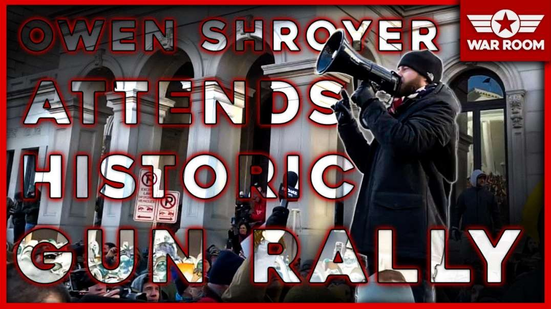 Owen Shroyer Breaks Down Significance Of Historic Gun Rally