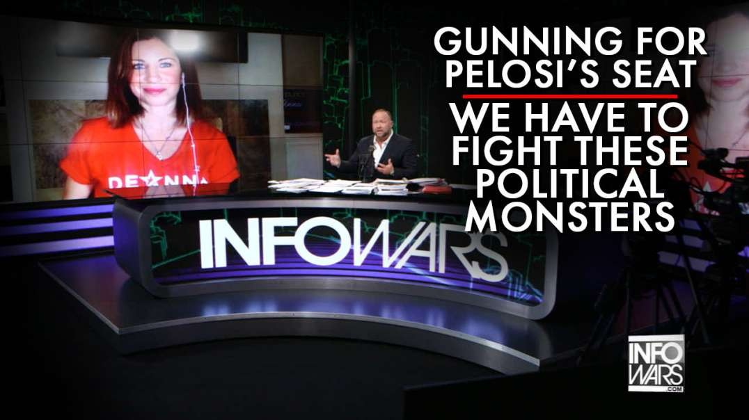 Patriot Gunning For Pelosi's Seat In Congress: We Have To Fight These Political Monsters