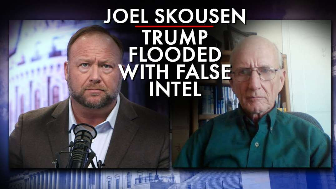 Joel Skousen: Trump Was Flooded With False Intelligence About Soleimani