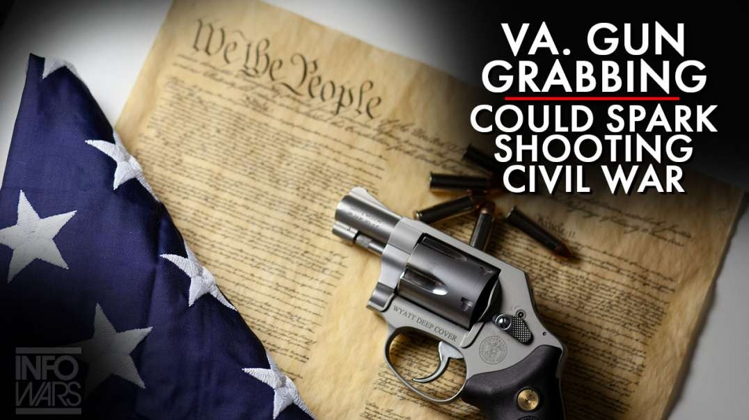 Virginia Gun Confiscation Could Spark Shooting Civil War