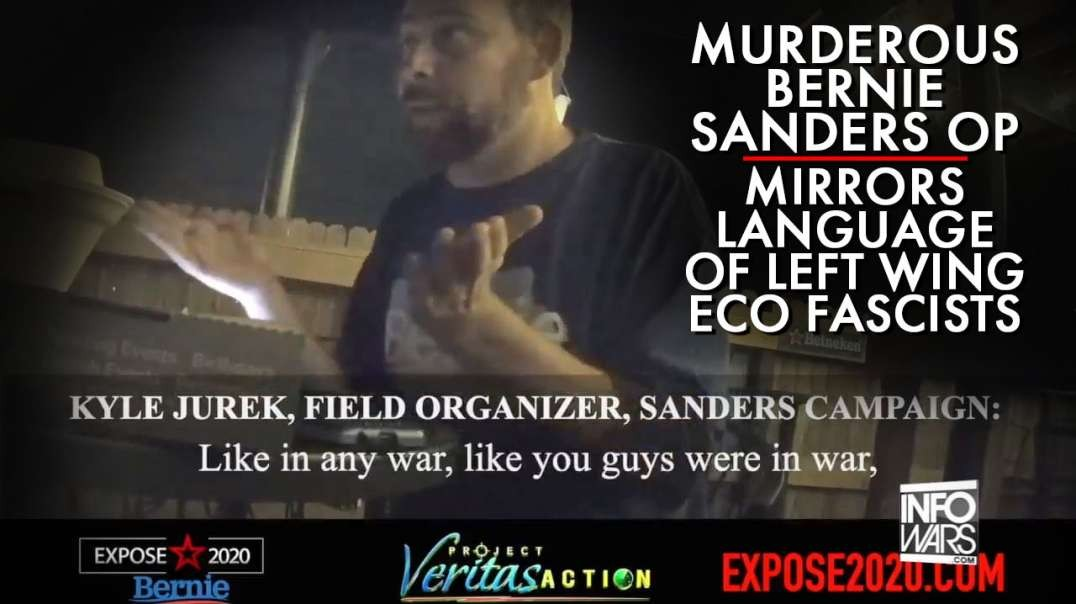Murderous Bernie Sanders Operative Mirrors Language Of Left Wing Eco Fascists