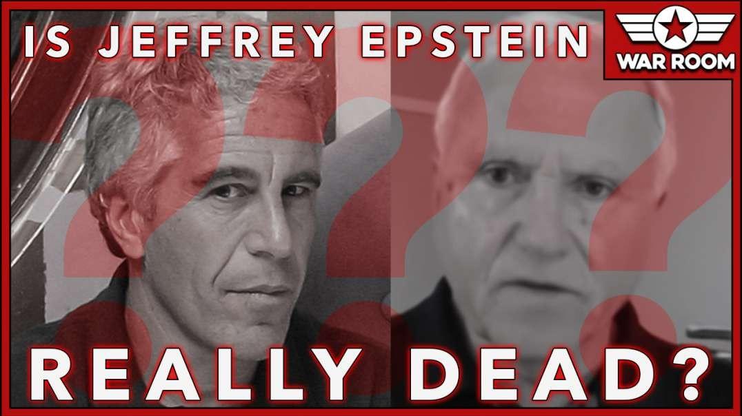 Is Jefferey Epstein Really Dead?