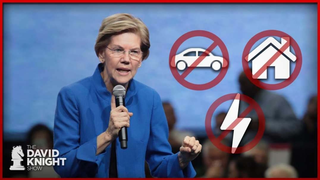 Desperate Warren Wants to Prohibit Private Homes, Cars & Restrict Electricity