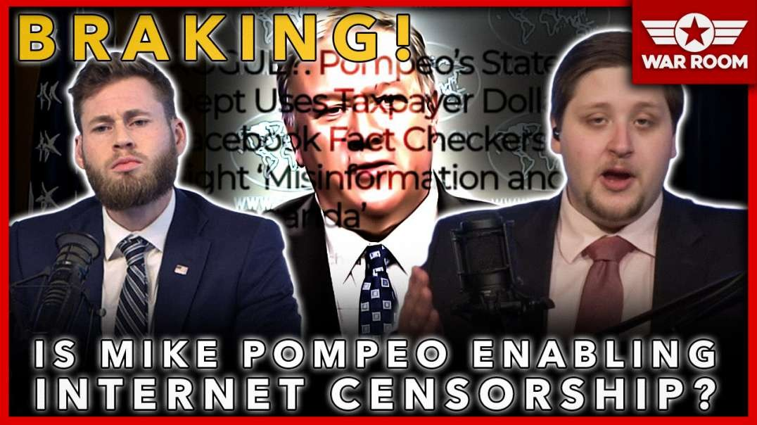 BREAKING: Is Mike Pompeo Enabling Internet Censorship Of Trump Supporters?