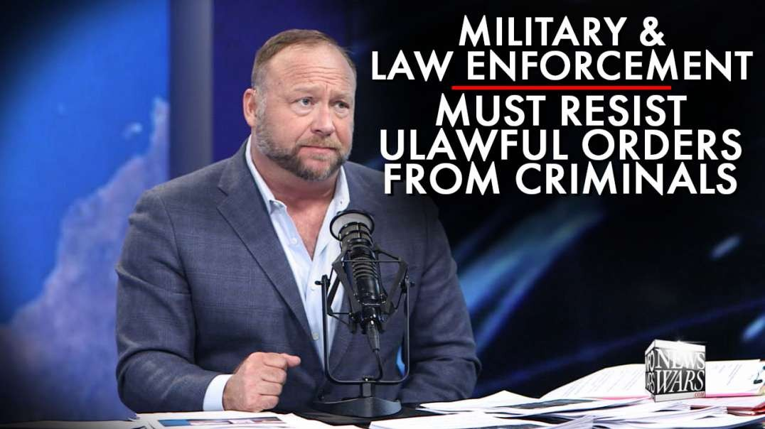 Military And Law Enforcement Must Resist Unlawful Orders From Criminals