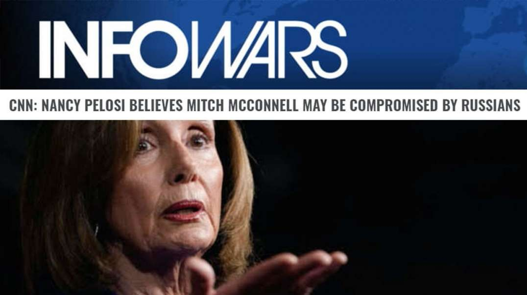Mitch McConnell May Be A Russian Spy, Says Pelosi