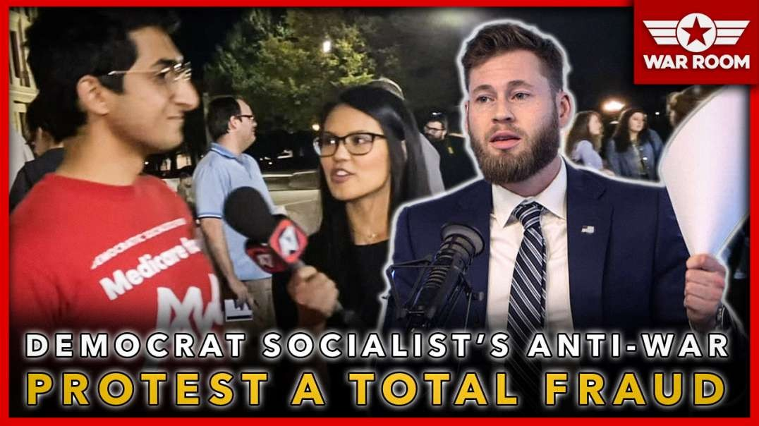 Democrat Socialist's Anti-War Protest Turns Out To Be A Total Fraud!