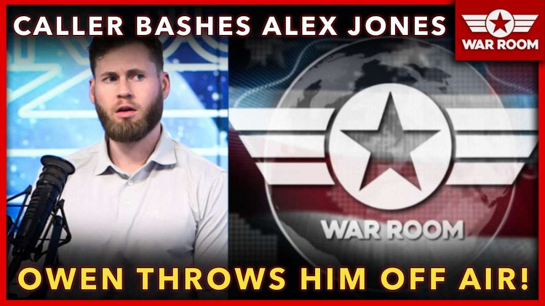 Caller Bashes Alex Jones, Owen Shroyer Throws Him Off Air!