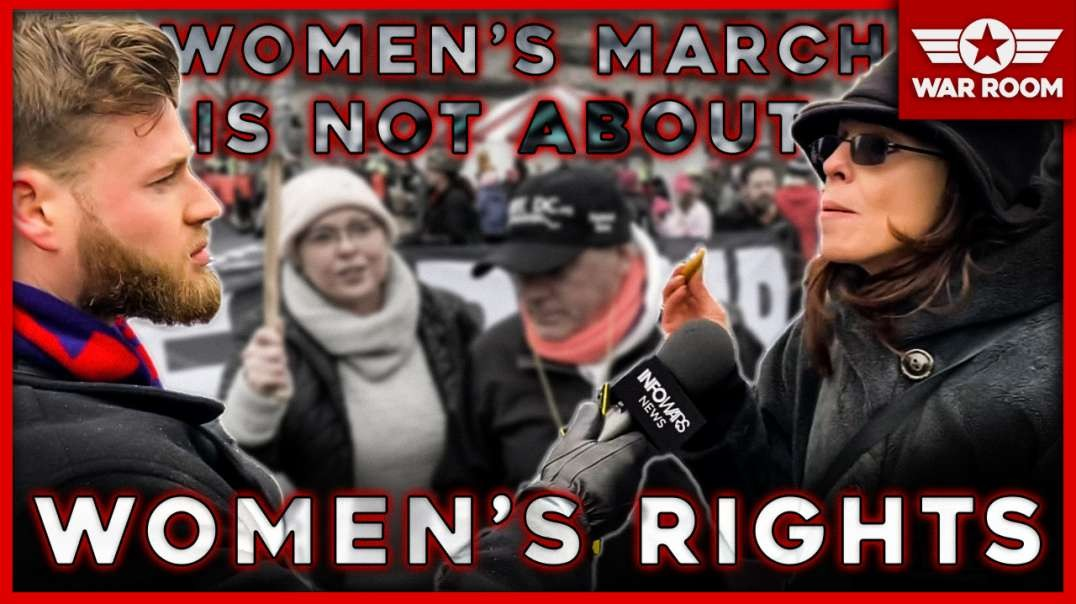 Owen Shroyer Proves Women's March Is Not Actually About Women's Rights