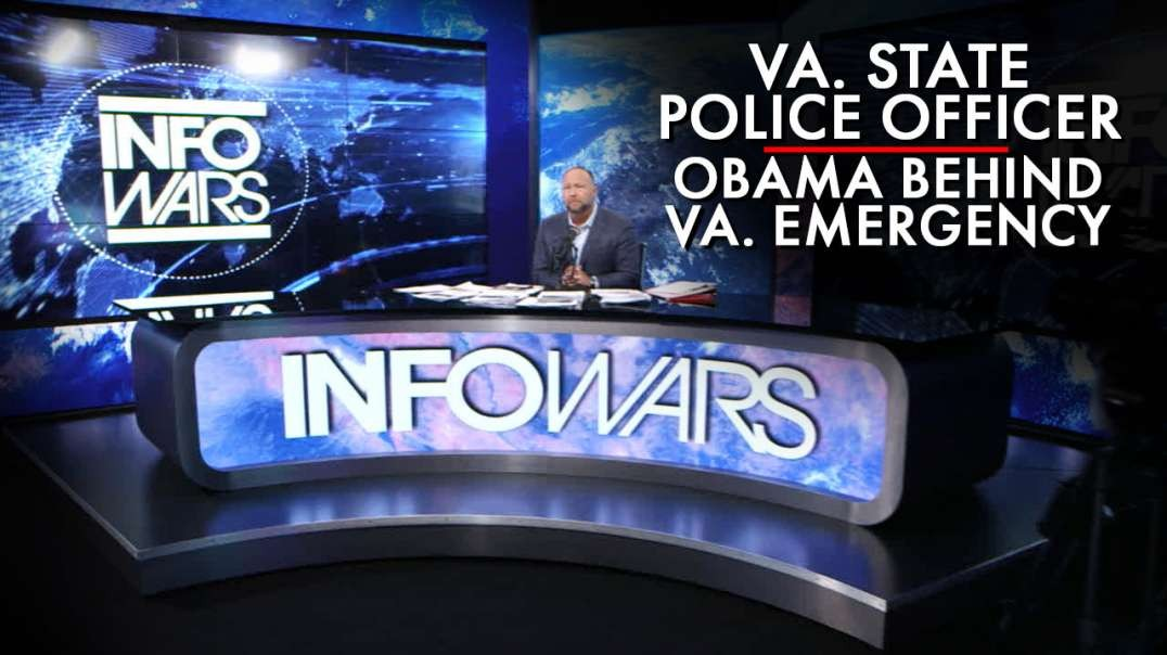 Virgina State Police Officer Says Obama Behind Virginia Emergency