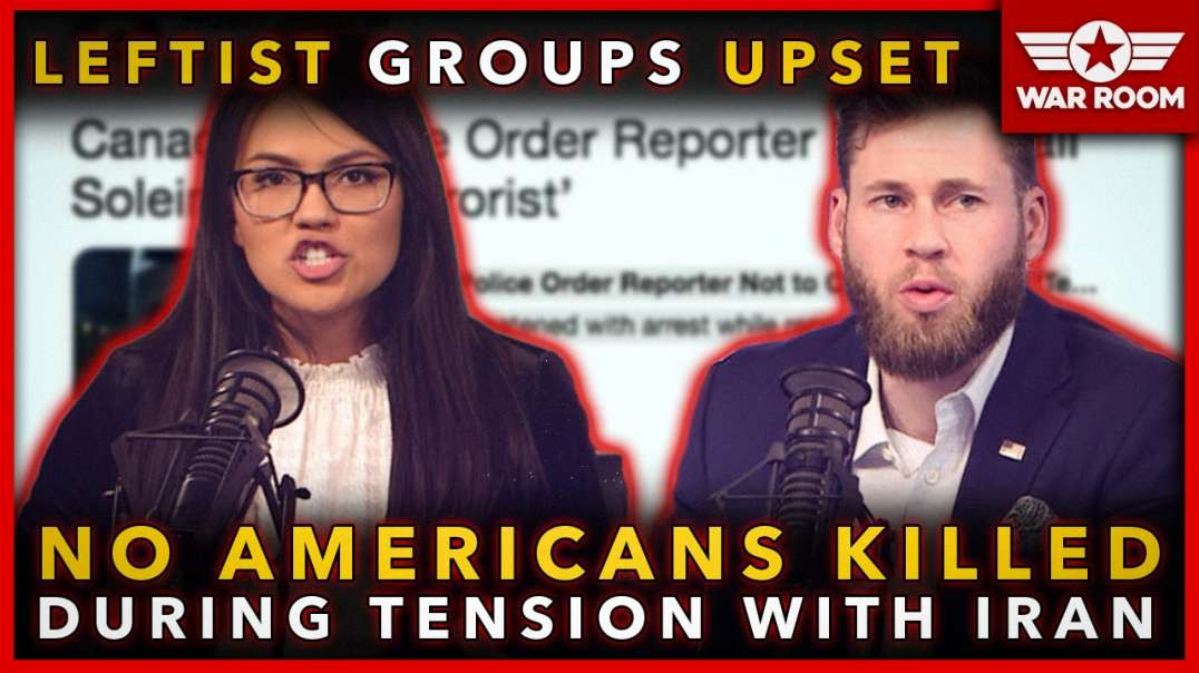 Leftist Groups Upset No Americans Were Killed During Tensions With Iran