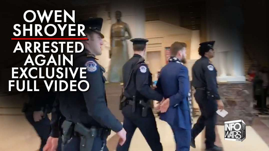 EXCLUSIVE FULL VIDEO: Owen Shroyer Gets Arrested Again