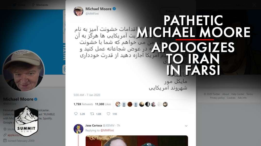 Pathetic Micheal Moore Apologies To Iran In Farsi