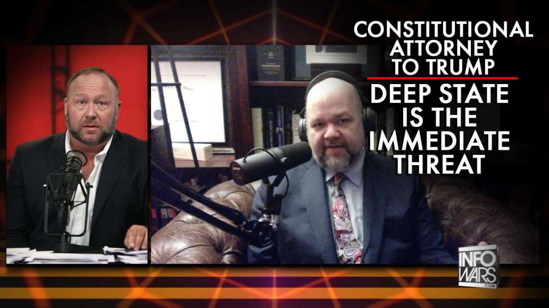 Constitutional Attorney To Trump: The Deep State Is The Immediate Threat