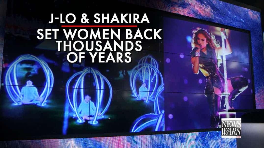 J-Lo And Shakira Set Women's Progress Back Thousands Of Years