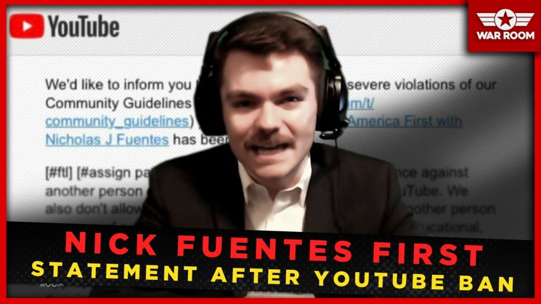 Nick Fuentes Gives First Statements After YouTube Ban