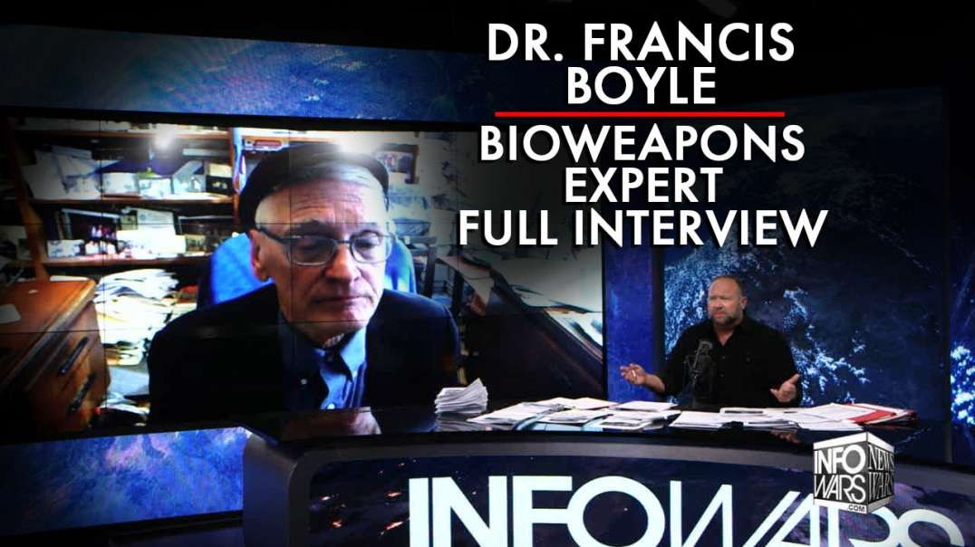 Dr. Francis Boyle, Bioweapons Expert - FULL INTERVIEW