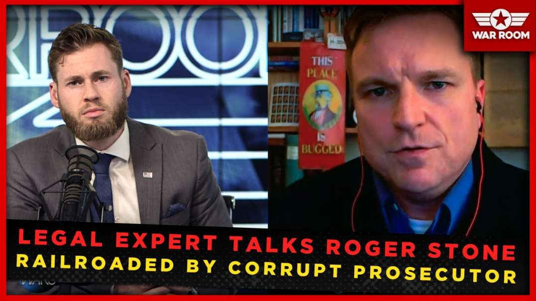 Special Report: Legal Expert Talks Roger Stone Railroaded By Corrupt Prosecutor