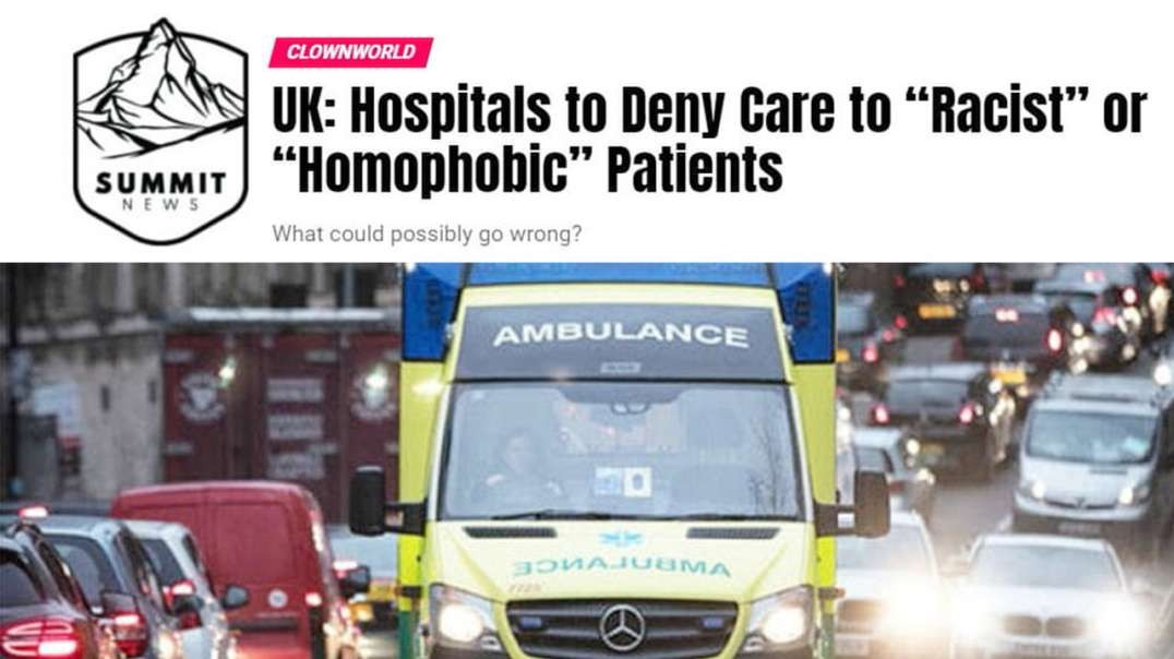 UK Hospitals To Deny Care To Racist Patients