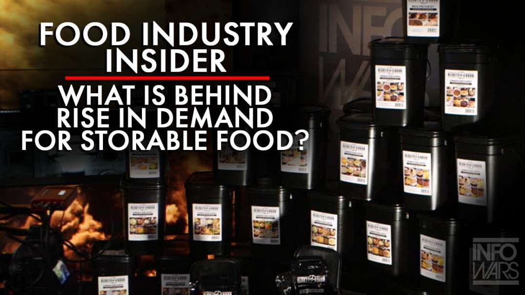 Food Industry Insider Breaks Down What Is Behind The Rise In Demand For Storable Foods