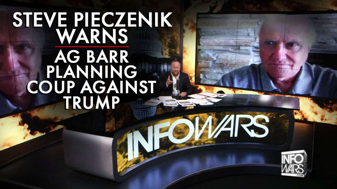 Steve Pieczenik Warns AG Barr Planning Coup Against Trump
