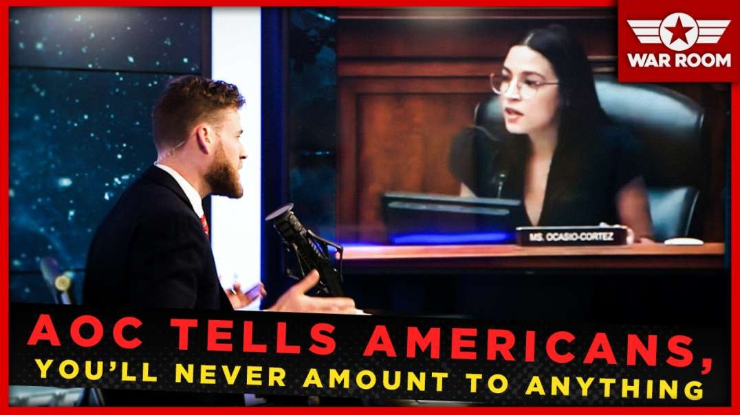 """AOC Tells Americans, """"You Suck! You Will Never Amount To Anything!"""""""