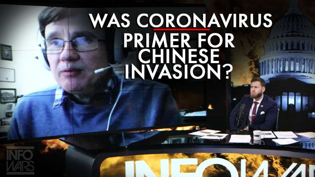 Was Coronavirus Intended To Be Primer For Chinese Invasion Of America?